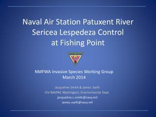 Naval Air Station Patuxent River  Sericea Lespedeza Control at Fishing Point