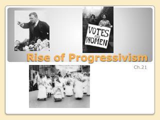 Rise of Progressivism