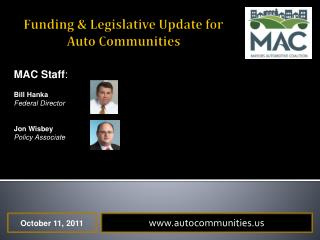 Funding & Legislative Update for Auto Communities