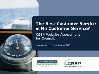 The Best Customer Service is No Customer Service? CSBA  Website Assessment  for Councils