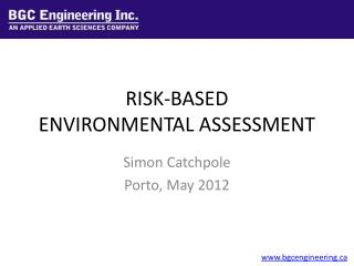 RISK-BASED  ENVIRONMENTAL ASSESSMENT