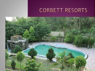 corbett resorts