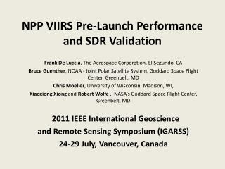 NPP VIIRS Pre-Launch Performance  and SDR Validation