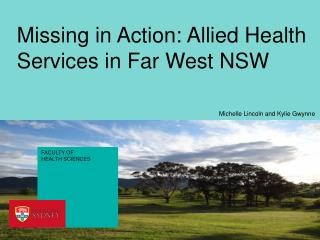 Missing in Action: Allied Health Services in Far West NSW