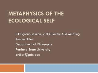 Metaphysics of the  Ecological self
