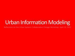 Urban Information Modeling