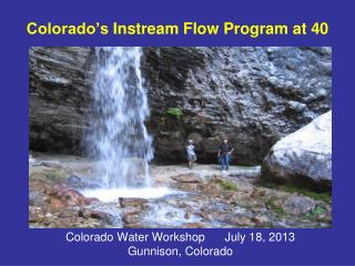 Colorado's  Instream  Flow Program at 40