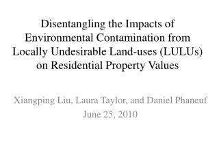 Disentangling the Impacts of Environmental Contamination from  Locally  Undesirable Land-uses (LULUs) on Residential Pr