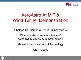 AeroAstro  At MIT &  Wind  Tunnel Demonstration