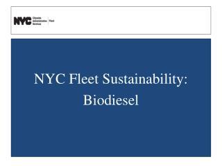 NYC Fleet Sustainability: Biodiesel