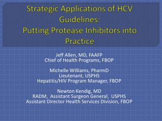 Strategic Applications of HCV Guidelines: Putting Protease Inhibitors into Practice