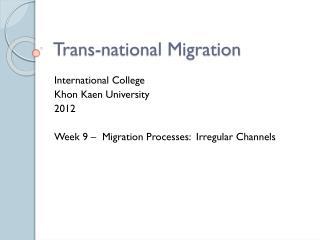 Trans-national Migration