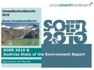 SOER 2010 &  Austrias State  of the  Environment Report