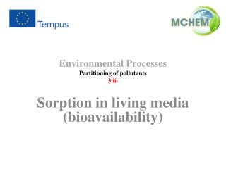 Environmental  Processes Partitioning of  pollutants 3.iii