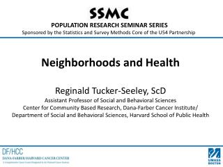 POPULATION RESEARCH SEMINAR SERIES  Sponsored by the Statistics and Survey Methods Core of the U54 Partnership
