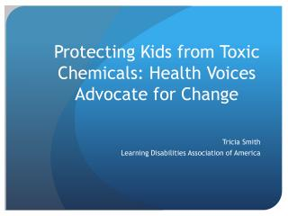 Protecting Kids from Toxic Chemicals: Health Voices Advocate for Change