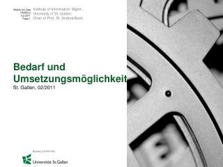 Bedarf  und  Umsetzungsmöglichkeit St. Gallen, 02/2011