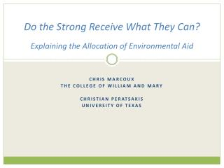 Do the Strong Receive What They Can? Explaining the Allocation of Environmental Aid