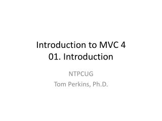 Introduction to MVC  4 01.  Introduction
