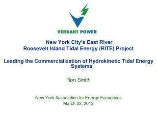 New York City's East River Roosevelt Island Tidal Energy (RITE) Project Leading the Commercialization of Hydrokinetic T