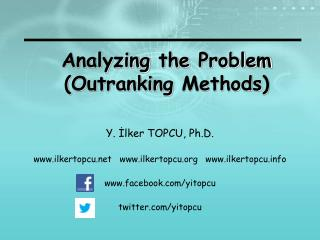 Analyzing the  Problem ( Outranking Methods )