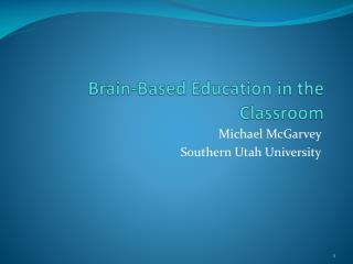 Brain-Based Education in the Classroom