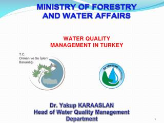 MINISTRY OF FORESTRY  AND WATER AFFAIRS