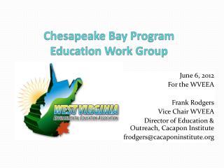 Chesapeake Bay Program Education Work Group
