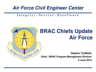 BRAC Chiefs Update Air Force