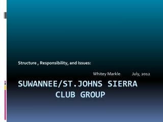 Suwannee/ St.Johns  Sierra 			 Club group