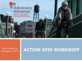 Advocacy Advance Action 2020 Workshop
