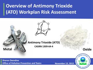 Overview of Antimony Trioxide  (ATO) Workplan Risk Assessment