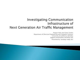 Investigating Communication Infrastructure of Next Generation Air  Traffic  Management