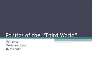 "Politics of the ""Third World"""