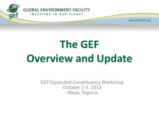 The GEF Overview and Update