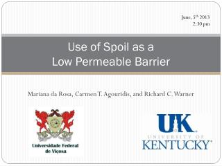 Use of Spoil as  a  Low Permeable Barrier