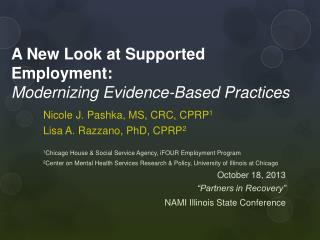A New Look at Supported Employment:  Modernizing  Evidence-Based Practices