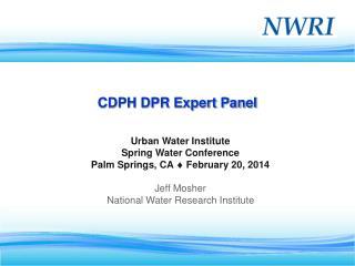CDPH DPR Expert Panel