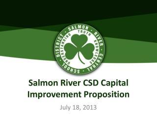 Salmon River CSD Capital Improvement Proposition