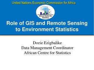 Role of  GIS and Remote Sensing to Environment Statistics