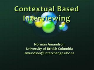 Contextual Based Interviewing