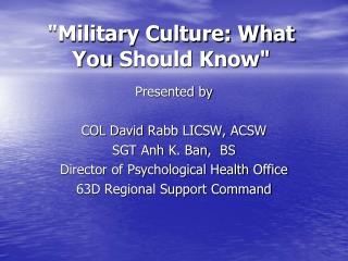 """Military Culture: What  You  Should Know"""