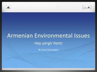 Armenian Environmental Issues