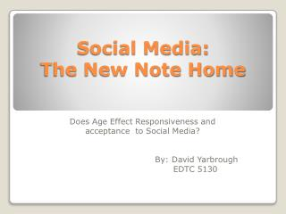 Social Media:  The New Note Home