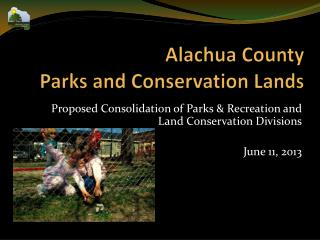 Alachua County  Parks and Conservation Lands