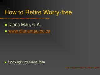 how to retire worry-free
