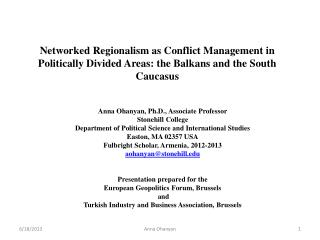 Networked Regionalism as Conflict Management in Politically Divided Areas: the Balkans and the South Caucasus