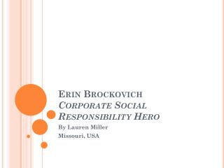 Erin Brockovich  Corporate Social Responsibility Hero