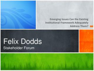 Felix Dodds Stakeholder Forum