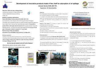 Development of innovative products made of flax  chaff for  adsorption of oil spillage   Akobuije  Stanley  IGWE, MSC